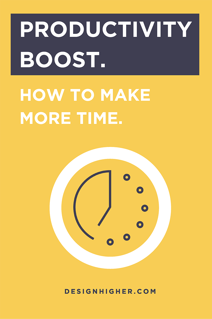 Productivity Boost. How to make more time.