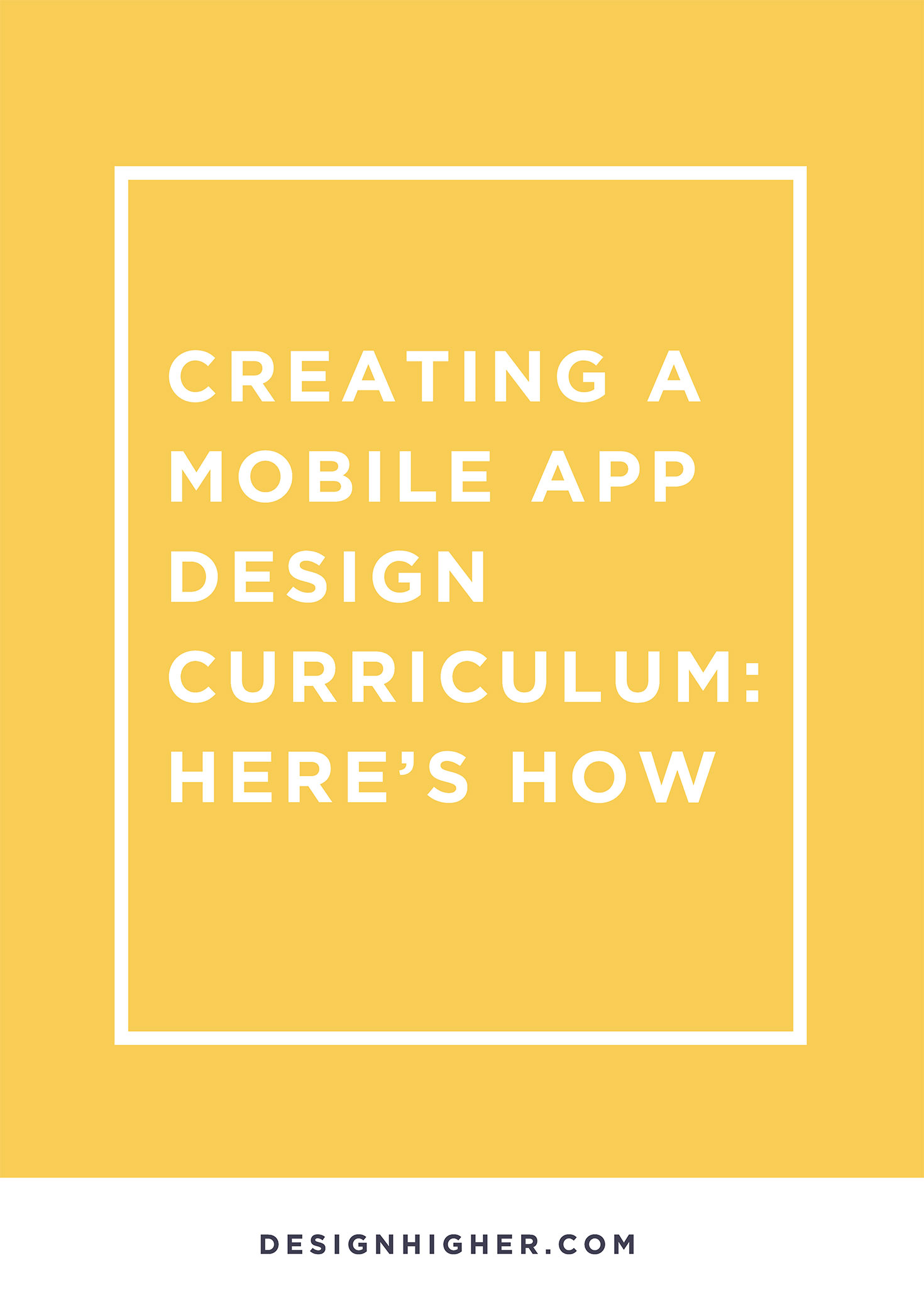 Create mobile app design curriculum
