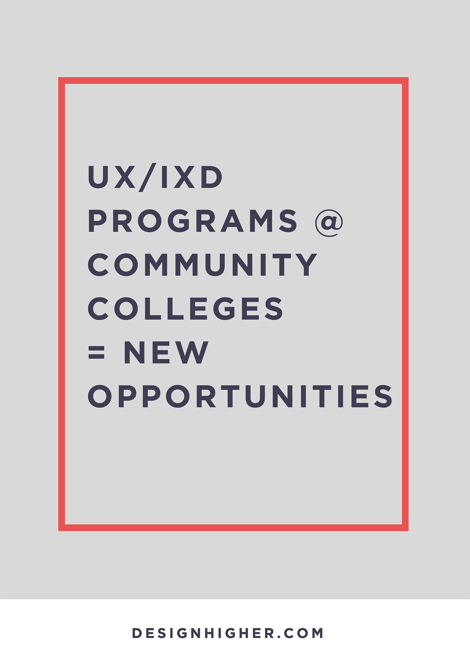 IxD Programs at Community Colleges // designhigher.com